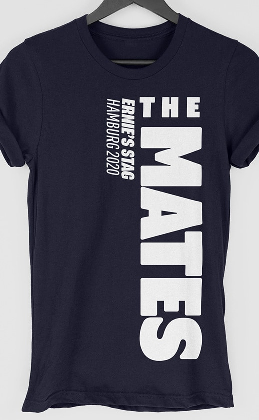 Mates - Side Personalised Stag Do T Shirt
